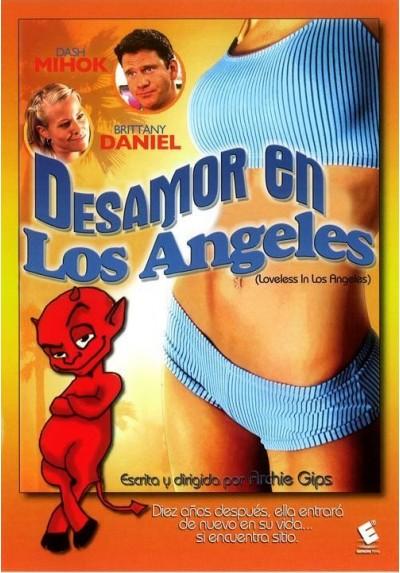 Desamor en Los Ángeles (Loveless In Los Angeles)