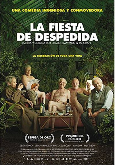La fiesta de despedida (Mita Tova) (The Farewell Party)