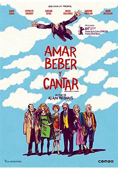 Amar, beber y cantar (V.O.S) (Aimer, boire et chanter)
