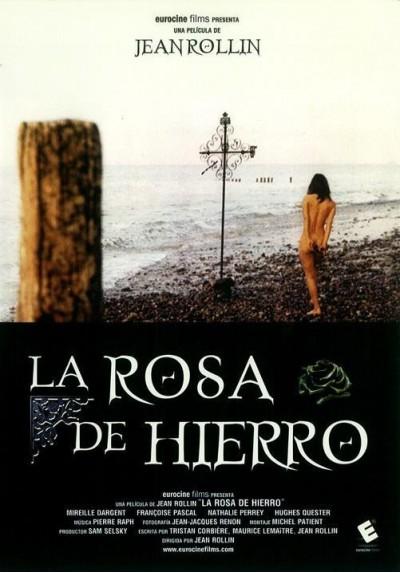 La Rosa de Hierro (La rose de fer)