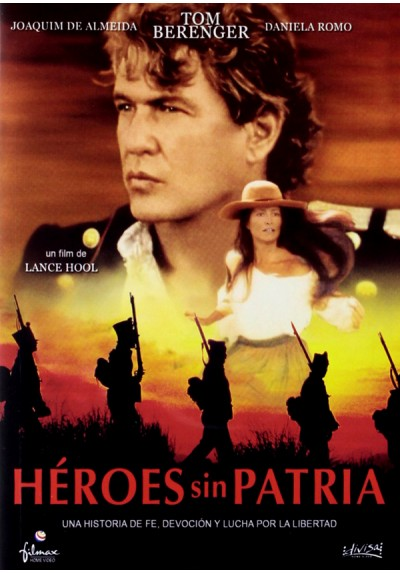 Héroes sin patria (One Man´s Hero)