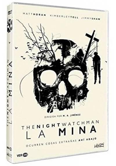 La mina: The Night Watchman (La mina)