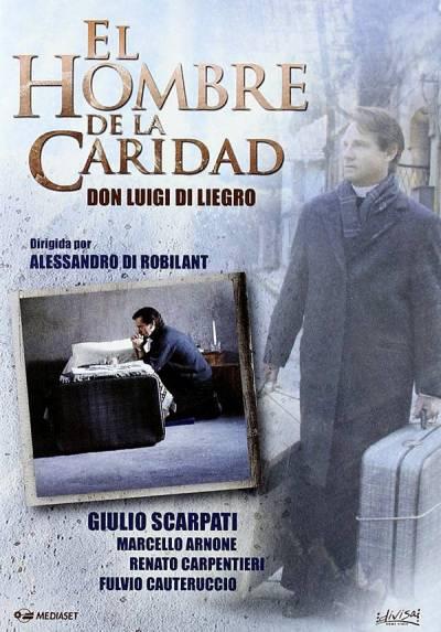 El hombre de la caridad, Don Luigi di Liegro (L'uomo della carità)