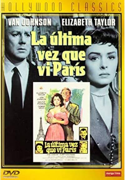 La Ultima Vez Que Vi Paris (The Last Time I Saw Paris)