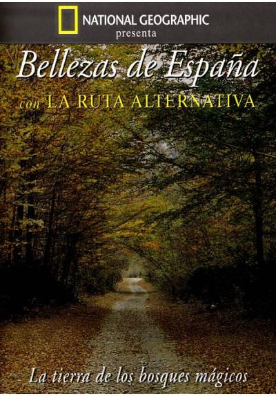 Bellezas de España con ruta alternativa (La tierra de los bosques mágicos)