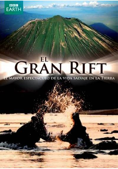 El gran Rift (The Great Rift) (Great Rift: Africa's Wild Heart)