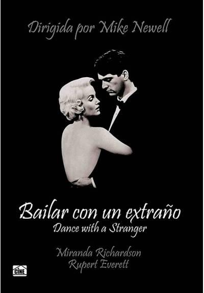 Bailar con un extraño (Dance With a Stranger)