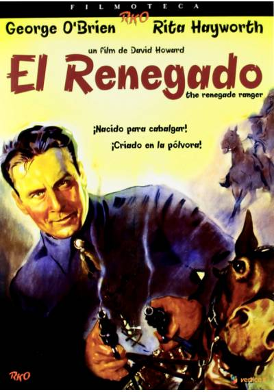 Filmoteca RKO: El renegado (The Renegade Ranger)
