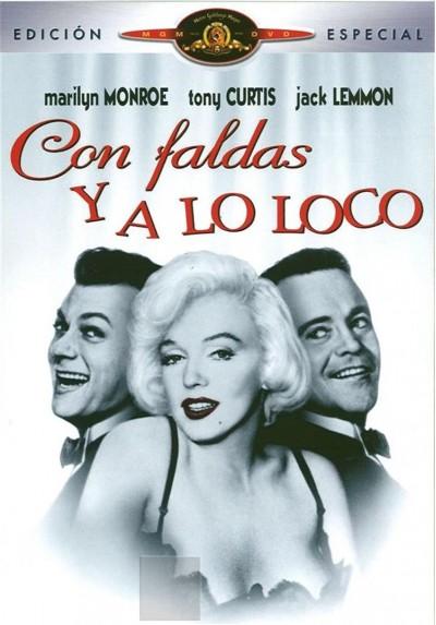 Con Faldas y a lo Loco - Edición Especial
