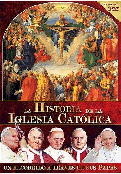 La Historia de la Iglesia Católica