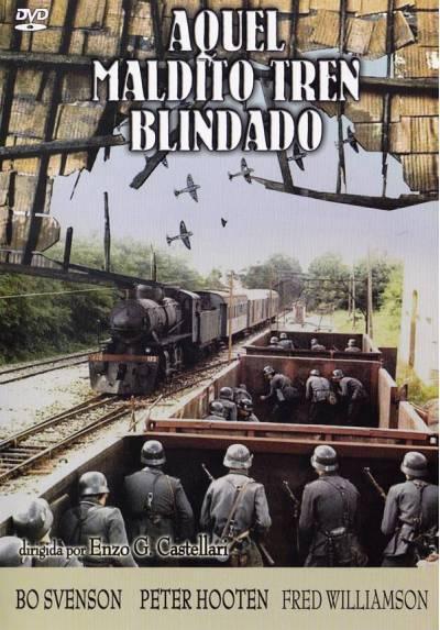 Aquel Maldito Tren Blindado (Quel Maledetto Treno Blindato)
