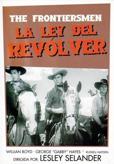 La ley del revólver (The Frontiersmen)
