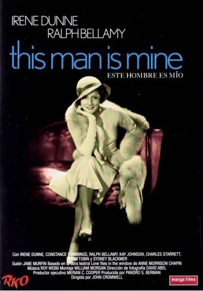 Este hombre es mío (This Man Is Mineg)