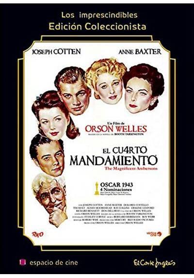 El cuarto mandamiento (The Magnificent Ambersons)