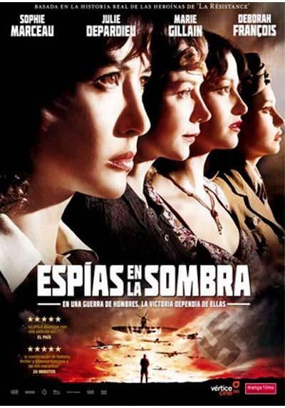 Espías en la sombra (Les Femmes de l'Ombre) (Female Agents)