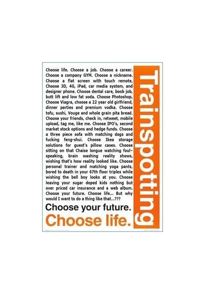 Trainspotting - Choose your Life (POSTER 32x45)