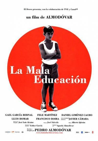 La Mala Educacion (POSTER 32x45)