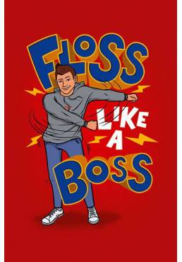 Poster Floss Like A Boss (POSTER 61 x 91,5)