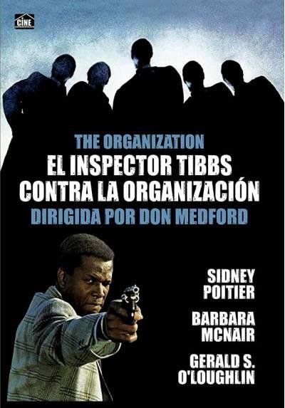 El inspector Tibbs contra La organización (The Organization)