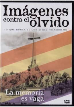 Imagenes Contra El Olvido - La Memoria Es Vaga