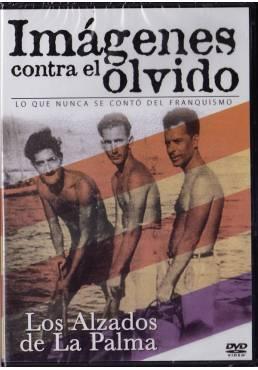Imagenes Contra El Olvido - Los Alzados de La Palma