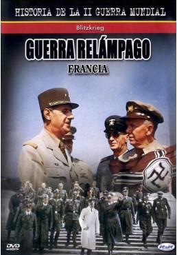 Guerra Relampago Blitzkrieg - Francia