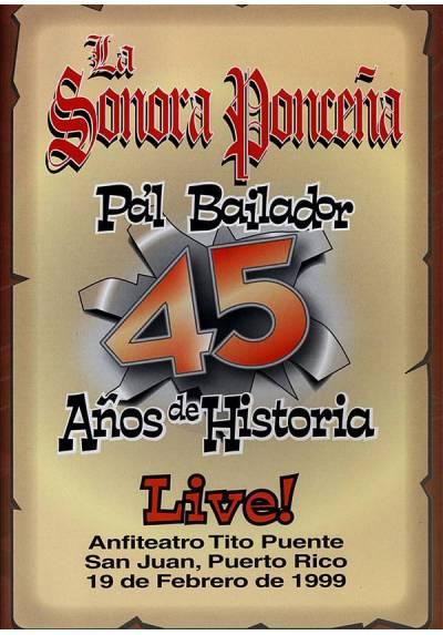 La Sonora Ponceña - 45 Años de Historia Live!