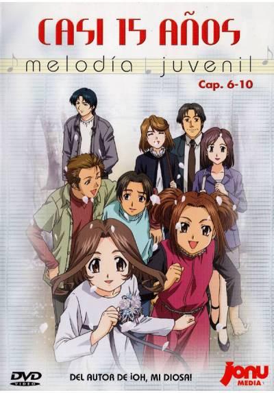 Casi 15 años: Melodia juvenil (Cap 6-10)