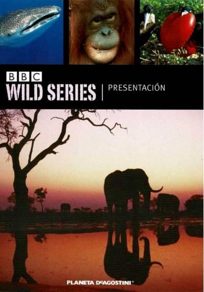 Wild Series: Presentacion