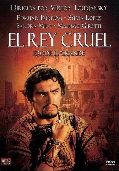 El Rey Cruel (Erode il Grande)