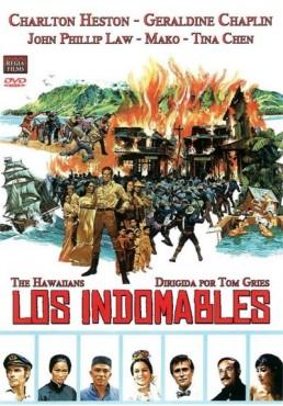 Los Indomables (The Hawaiians)