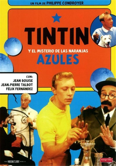 Tintín y el Misterio de las Naranjas Azules (Tintin et les oranges bleues)