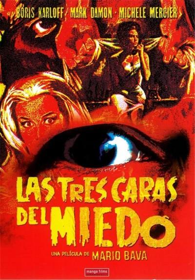 Las Tres Caras del Miedo (I Tre volti della paura)