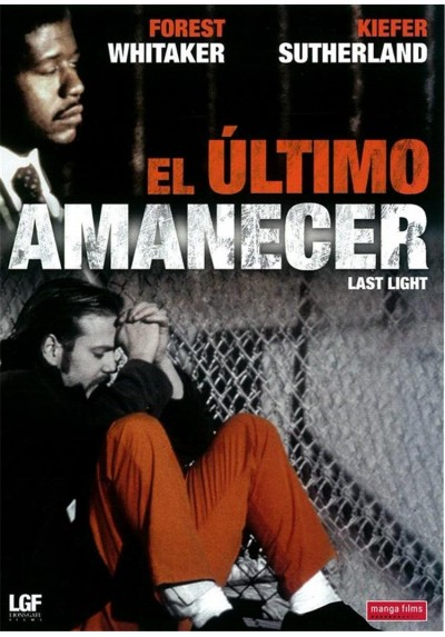 El Último Amanecer (Last Light)
