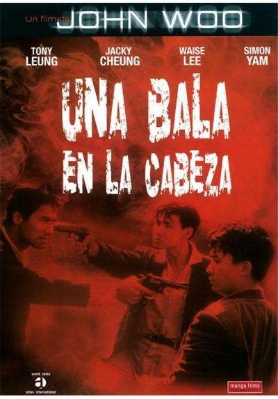 Una Bala en la Cabeza (Bullet in the Head)