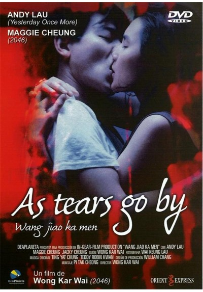 As Tears go By (Wong gok ka moon)