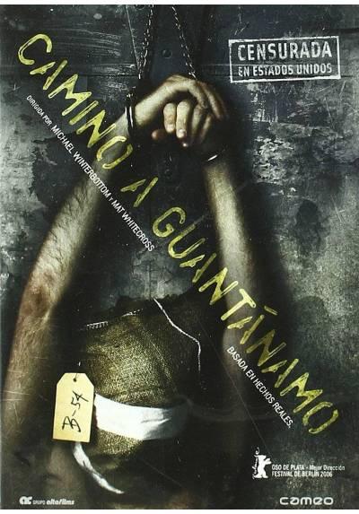Camino a Guantanamo (The Road To Guantanamo)