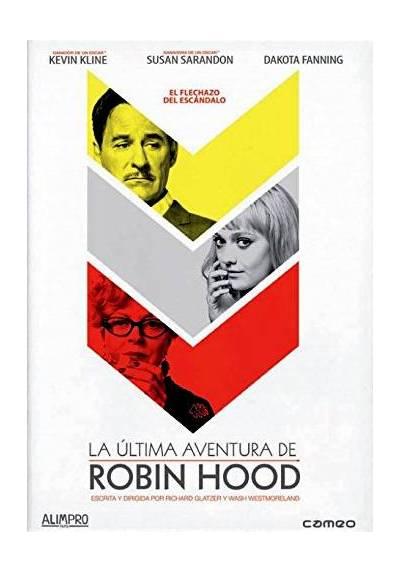 La ultima aventura de Robin Hood (The Last of Robin Hood)