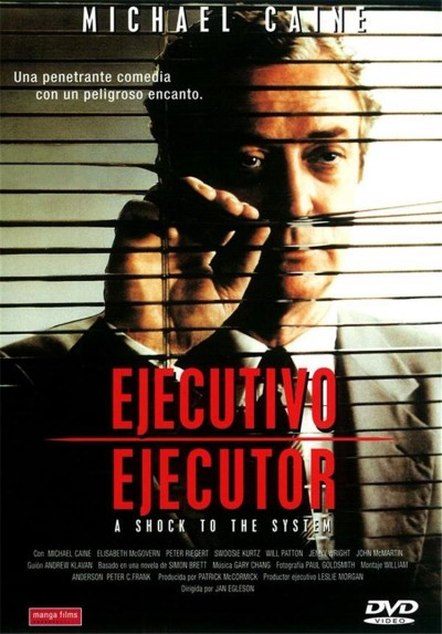 Ejecutivo Ejecutor (A Shock To the System)