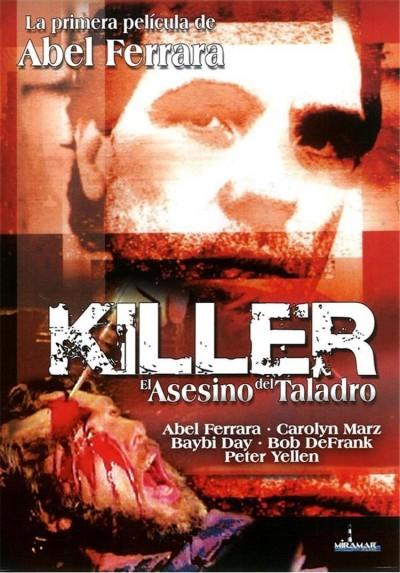 Killer, El Asesino del Taladro (The Driller Killer)