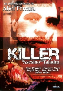 Killer, El Asesino del Taladro (The Driller Killer)