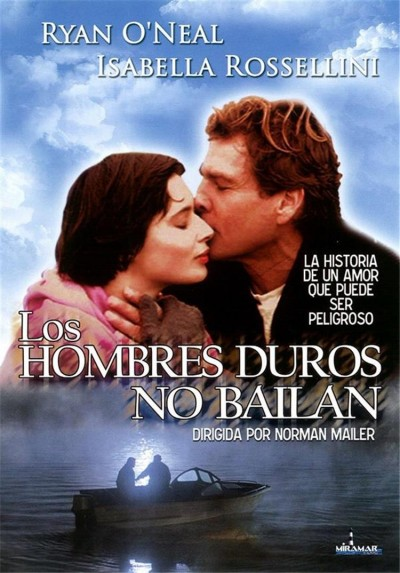 Los Hombres Duros no Bailan (Tough Guys Don't Dance)