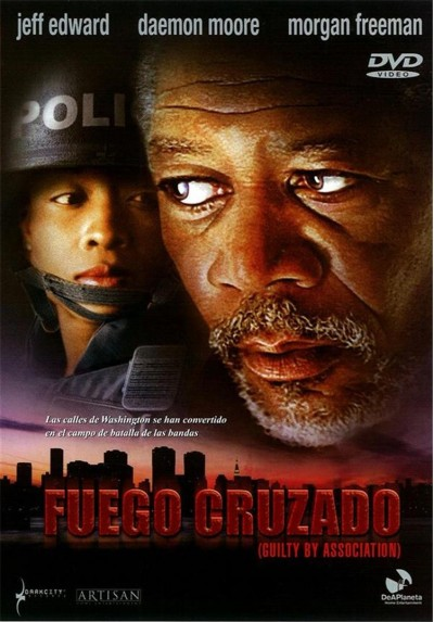 Fuego Cruzado (Guilty by Association)