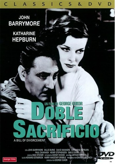 Doble Sacrificio (A Bill of Divorcement)