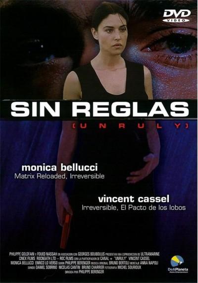 Sin Reglas (Unruly)