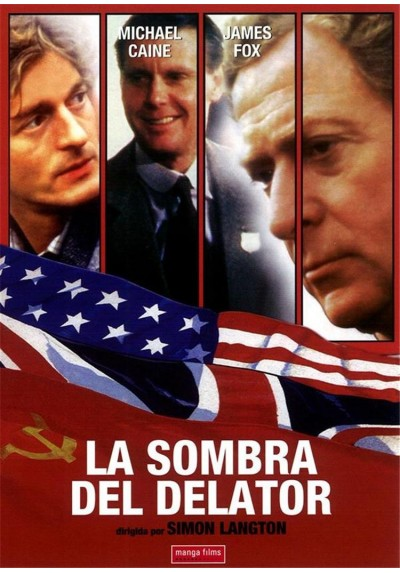 La Sombra del Delator (The Whistle Blower)