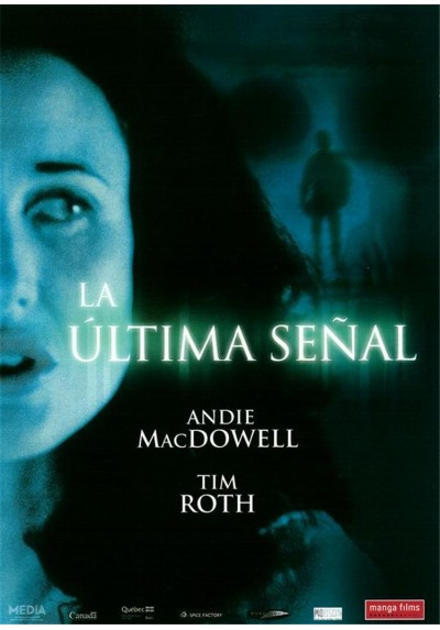 La Última Señal (The Last Sign)