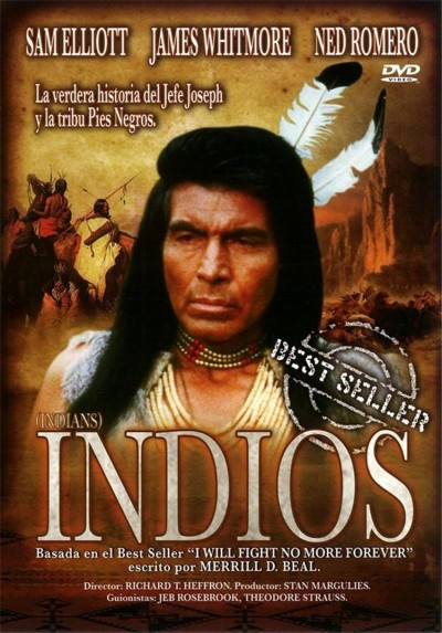 Indios (I Will Fight No More Forever)