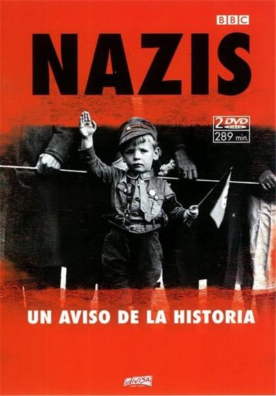 Nazis, Un Aviso de la Historia (Nazis, A Warning From History)