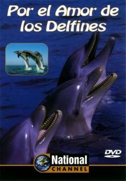 Por el Amor de los Delfines (National Channel)